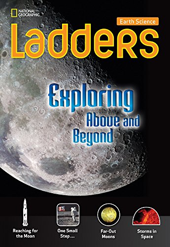 Ladders Science 5: Exploring Above and Beyond: National Geographic Learning