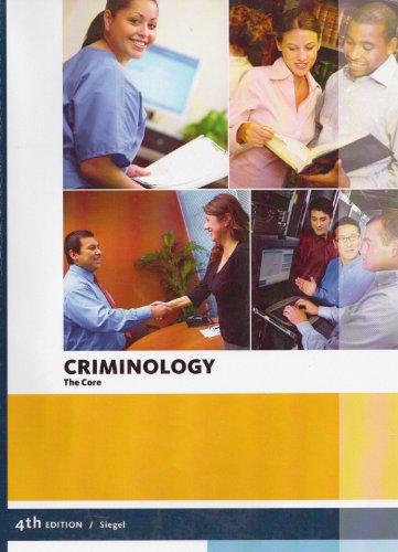 9781285389608: Criminolgy: The Core, 4th Edition