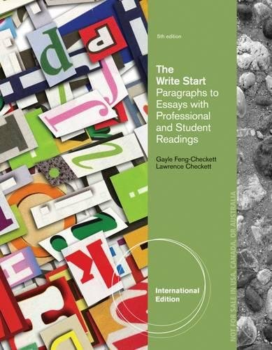9781285415857: The Write Start, Paragraph to Essay: With Student and Professional Readings, International Edition