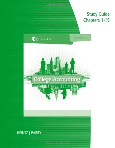 9781285418896: Study Guide and Working Papers, Chapters 1-9 and 10-15 for Heintz/Parry's College Accounting, 21st