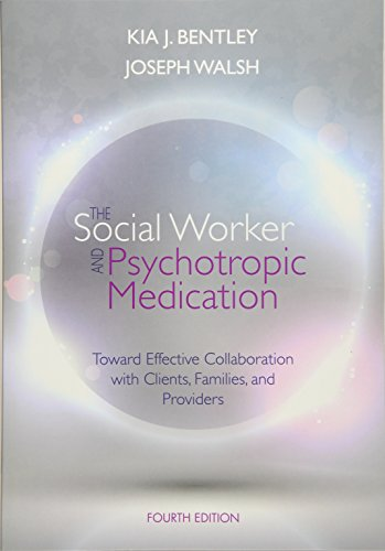 9781285419008: The Social Worker and Psychotropic Medication: Toward Effective Collaboration with Clients, Families, and Providers (SAB 140 Pharmacology)