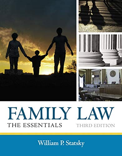 Family Law: The Essentials: William P. Statsky