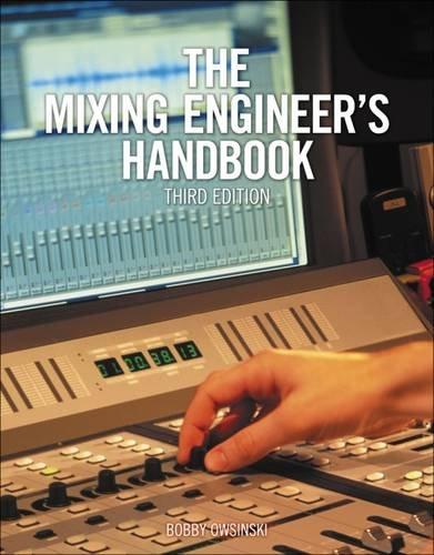 9781285420875: The Mixing Engineer's Handbook