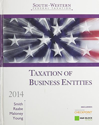 South-Western Federal Taxation 2014: Taxation of Business Entities (Paperback): Dr James Smith