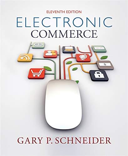Electronic Commerce: Schneider, Gary P.