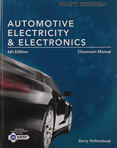 9781285425726: Today's Technician: Automotive Electricity and Electronics Classroom Manual