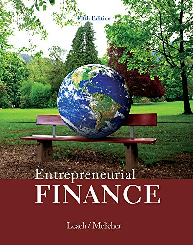 Entrepreneurial Finance (5th Edition): Leach