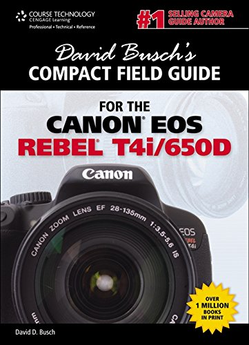 9781285426242: David Busch's Compact Field Guide for the Canon EOS Rebel T4i/650D (David Busch's Digital Photography Guides)
