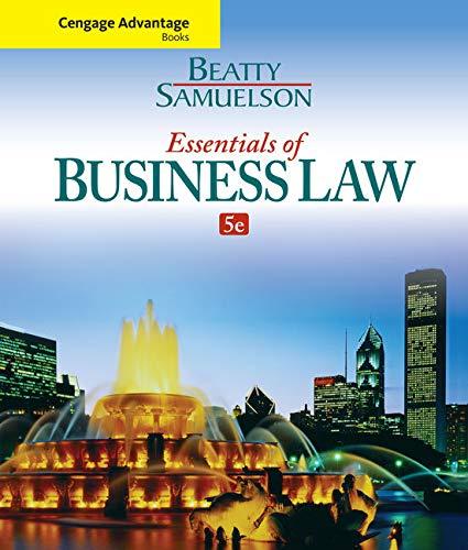 Cengage Advantage Books: Essentials of Business Law (Paperback): Jeffrey Beatty, Susan S. Samuelson