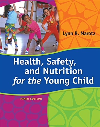 Health, Safety, and Nutrition for the Young: Marotz, Lynn R