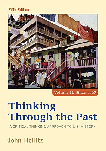 9781285427447: 2: Thinking Through the Past: A Critical Thinking Approach to U.S. History, Volume II: Since 1865
