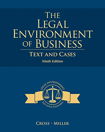 Legal Environment of Business Text and Cases: Cross, Frank B.