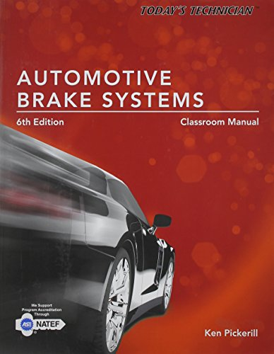 9781285429717: Today's Technician: Automotive Brake Systems, Classroom Manual