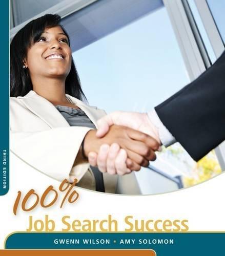 100% Job Search Success (100% Success Series): Wilson, Gwenn