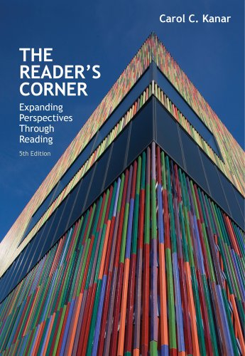 The Reader's Corner: Expanding Perspectives Through Reading: Kanar, Carol C.