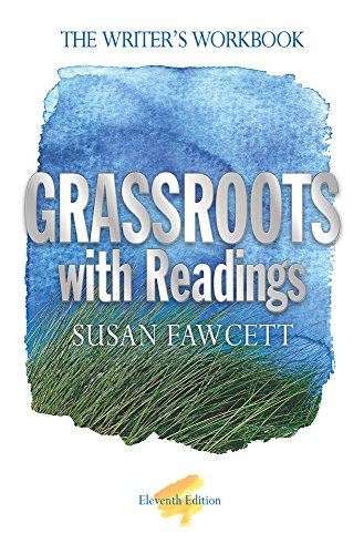 Grassroots with Readings : The Writer's Workbook: Susan Fawcett