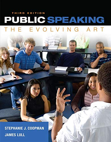 Public Speaking: The Evolving Art (with MindTapâ ¢: Stephanie J. Coopman,