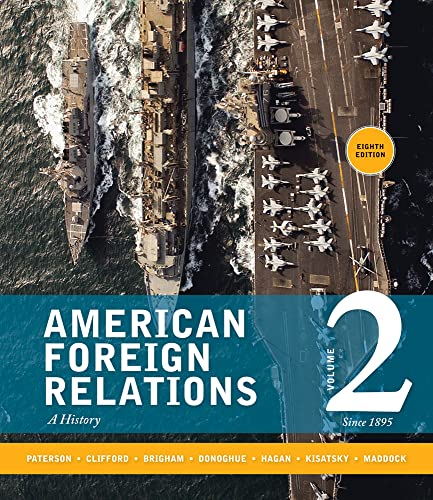 9781285433332: American Foreign Relations: Volume 2: Since 1895