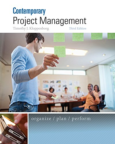 Contemporary Project Management: Kloppenborg, Timothy