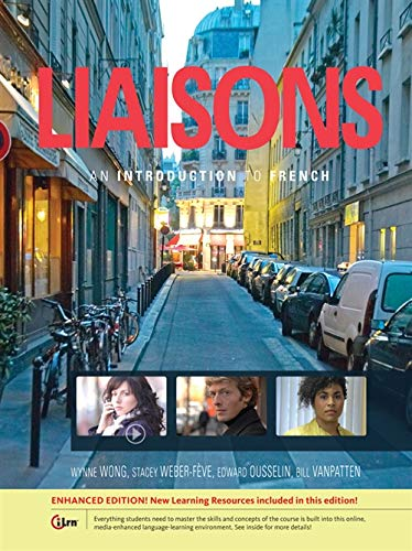 Liaisons: An Introduction to French, Enhanced (World: Wong, Wynne; Weber-Fève,