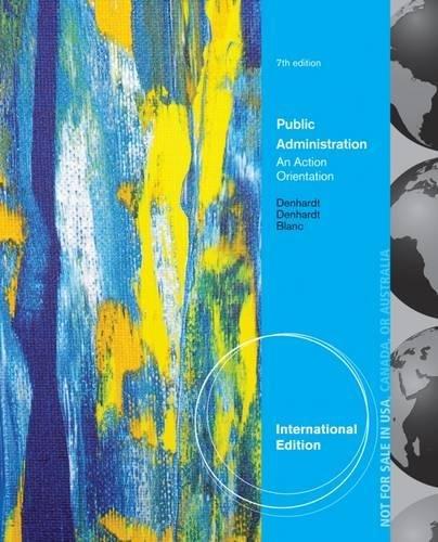 9781285434018: Public Administration, International Edition: An Action Orientation
