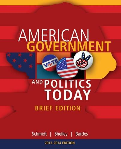 9781285436388: Cengage Advantage Books: American Government and Politics Today, Brief Edition, 2014-2015 (with CourseMate Printed Access Card)