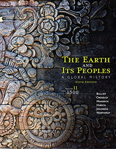 9781285436968: 2: The Earth and Its Peoples: A Global History, Volume II: Since 1500