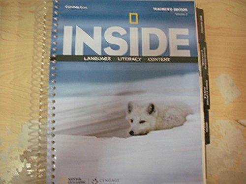Inside: Language, Literacy, Content: Common Core Teacher's Edition, Volume 2 Level A: National...