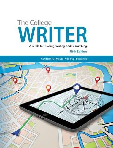 9781285437958: The College Writer: A Guide to Thinking, Writing, and Researching