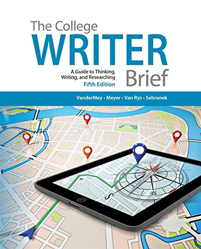 9781285437965: The College Writer: A Guide to Thinking, Writing, and Researching, Brief