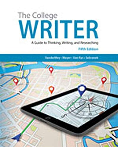 9781285438016: The College Writer: A Guide to Thinking, Writing, and Researching