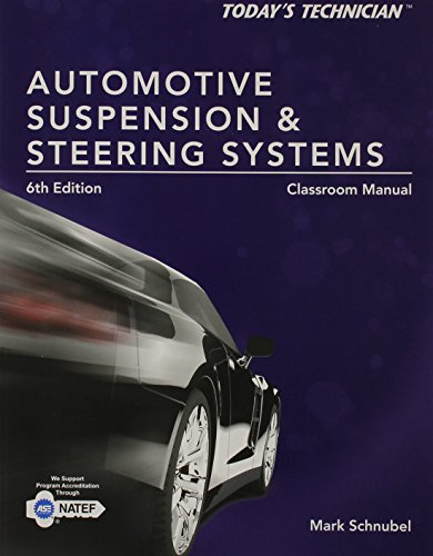 9781285438122: Automotive Suspension & Steering Systems: Classroom Manual (Today's Technician)