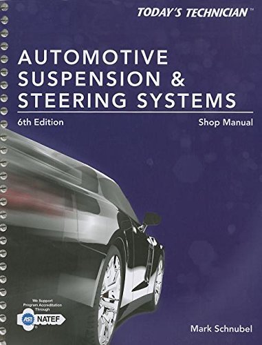 9781285438146: Automotive Suspension & Steering Systems Shop Manual (Today's Technician)