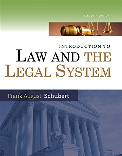 Introduction to Law and the Legal System: Schubert , Schubert