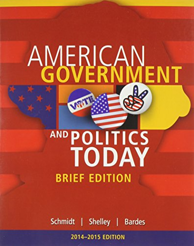 9781285438412: Cengage Advantage Books: American Government and Politics Today, Brief Edition, 2014-2015 (Book Only)