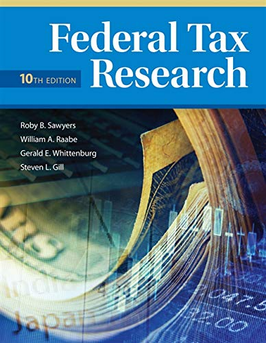 Federal Tax Research: Sawyers, Roby; Raabe,