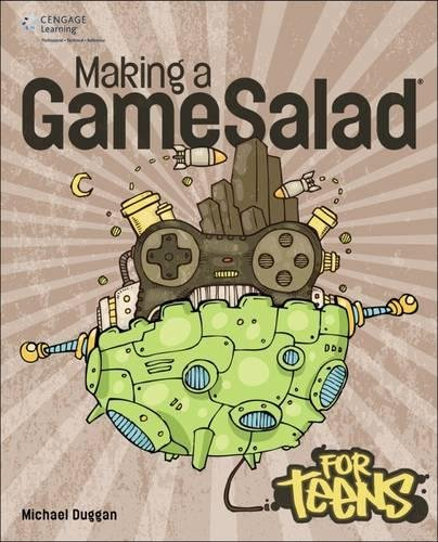 9781285440118: Making a GameSalad for Teens