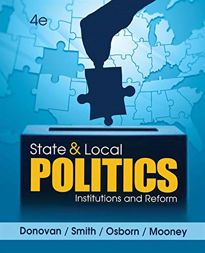 State and Local Politics: Institutions and Reform: Todd Donovan; Daniel