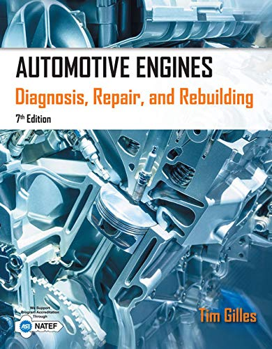 9781285441740: Automotive Engines: Diagnosis, Repair, Rebuilding