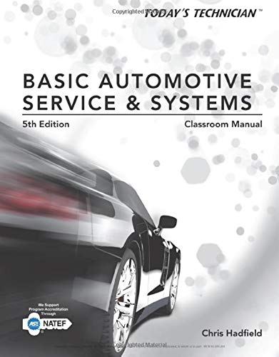 9781285442297: Today's Technician: Basic Automotive Service and Systems, Classroom Manual and Shop Manual