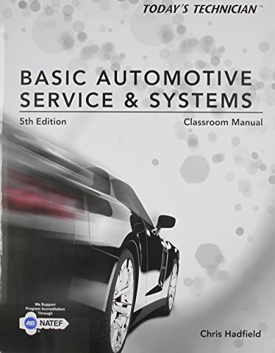 9781285442303: Classroom Manual for Hadfield's Today's Technician: Basic Automotive Service and Systems, 5th