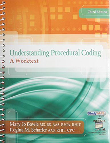 Understanding Procedural Coding: A Worktext (Book Only) (1285443926) by Mary Jo Bowie; Regina M Schaffer