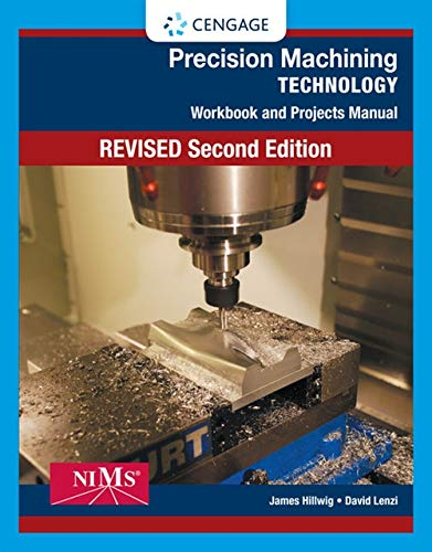 9781285444550: Workbook and Projects Manual for Hoffman/Hopewell/Janes' Precision Machining Technology, 2nd