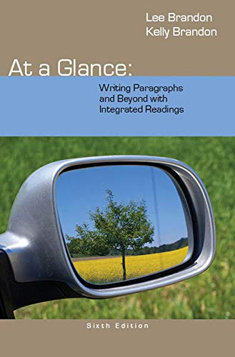 9781285444680: At a Glance: Writing Paragraphs and Beyond, with Integrated Readings