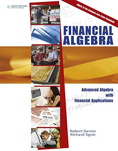 9781285444857: Financial Algebra: Advanced Algebra with Financial Applications