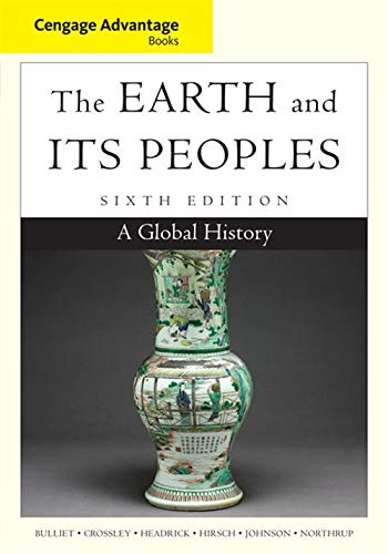 9781285445632: Cengage Advantage Books: The Earth and Its Peoples: A Global History