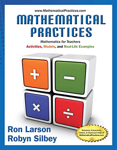 9781285447100: Mathematical Practices, Mathematics for Teachers: Activities, Models, and Real-Life Examples