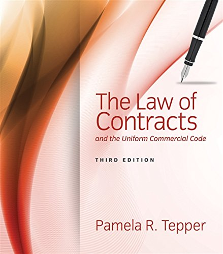 The Law of Contracts and the Uniform: Tepper, Pamela