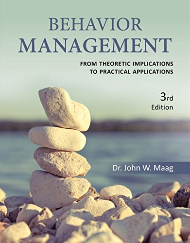 9781285450049: Behavior Management: From Theoretical Implications to Practical Applications