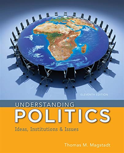 9781285452357: Understanding Politics: Ideas, Institutions, and Issues